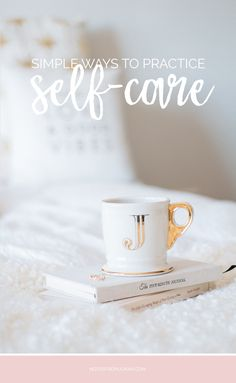 31 Small Ways To Make Self-Care A Daily Practice