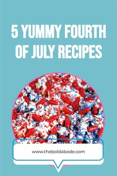 Enjoy your Fourth of July celebration and add some fun recipes to your July 4th menu this year. Try one of these 5 great ideas! Fourth Of July Food, July 4th, Fun Recipes, Simple Recipes, Recipe Boards, Some Fun, Food To Make, Sprinkles, Celebration