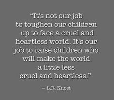 Motherhood - Love This! Took the words straight out of my mouth! Great Quotes, Quotes To Live By, Inspirational Quotes, Motivational Quotes, Positive Quotes, Good Family Quotes, Awesome Quotes, The Words, Believe