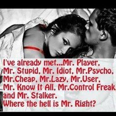 where is mr right quotes relationships quote relationship quote relationship quotes quotes and sayings image quotes