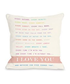 Look what I found on #zulily! 'Nothing Can Ever Change That' Throw Pillow #zulilyfinds