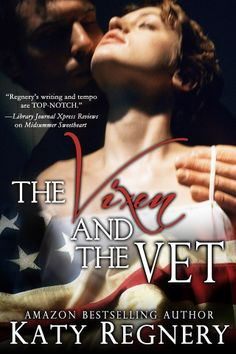 Cover Reveal - Katy Regnery - The Vixen And The Vet