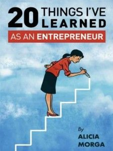A series of Business Tips from the book: 20 Things I've Learned as an Entrepreneur by Alicia Morga It's rare when someone is their word. Treasure it in others, cultivate it in yoursel…