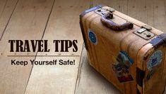 Five Most Useful Travelling Tips