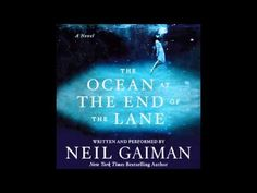The Ocean at the End of the Lane - written & read by Neil Gaiman - Unabridged