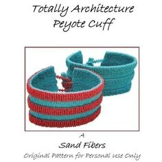 Peyote Pattern - Totally Architecture  Peyote Cuff / Peyote Bracelet - A Sand Fibers Design - For Personal Use Only PDF Pattern