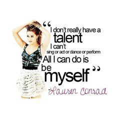 Photos. Quotes. And Faces I Luff. / lauren conrad found on Polyvore