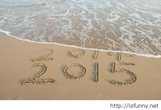 a day early.but I'm ready! Goodbye 2014 and Hello 2015 photo sea Happy 2015, Happy New Year 2015, Happy New Year Everyone, New Years Party, New Years Eve, Goodbye 2014, New Year Celebration, New Beginnings, Christmas And New Year