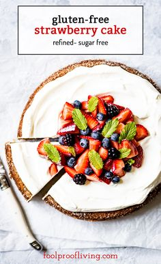 Gluten-free strawberry cake made with almond flour and sweetened with maple syrup. Easy to make and healthier. Homemade Cake Recipes, Tart Recipes, Best Dessert Recipes, Fun Desserts, Cooking Recipes, Amazing Recipes, Dinner Recipes, Strawberry Cake From Scratch, Fresh Strawberry Cake
