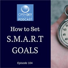 How to get started on making S.M.A.R.T Goals for yourself.
