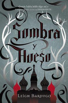 Narradores de Sueños: Sombra y Hueso de Leigh Bardugo (Montena)
