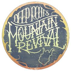 Deep Roots Mountain Revival 2016