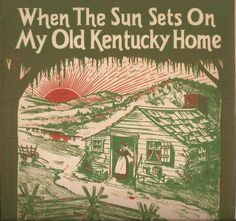 When the Sun Sets on My Old Kentucky Home, Vintage Sheet Music, Composer Anne E. Spears, Log Cabin Illustration, Sunset, Farm, South by BettywasaBombshell on Etsy