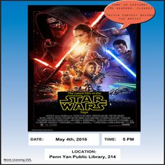 May 4: Rejoice in Star War' incredible cultural impact this May 4, whether you're a Jedi Knight or a lowly nerf herder!  Vie with your fellow fans over trivia from a long time ago and a galaxy far, far away.  Go the extra parsec by showing up in costume as your favorite character (no blasters or lightsabers, please).  Then, starting at 5:30, thrill to the latest film in the blockbuster saga, featuring friends and foes both old and new!  2015; 136 minutes; PG-13.  Free and open to the public!