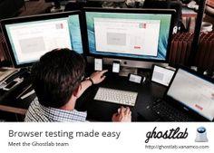 Browser testing made easy: Meet the Ghostlab team Make It Simple, Meet, Easy