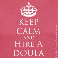 A Doula...and so much more!