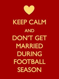 Especially if the Florida Gators are playing. :)