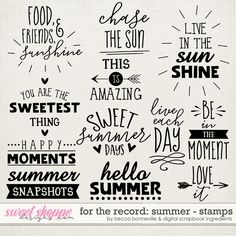For The Record: Summer Stamps by Becca Bonneville & Digital Scrapbook Ingredients Free Flower Clipart, Vinyl Craft Projects, Chalkboard Doodles, Hand Lettering Tutorial, Drawing Journal, Card Sentiments, Meaningful Words, Sign Quotes, Lettering Design
