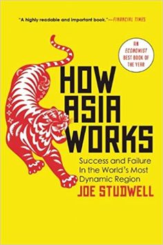 Read Book How Asia Works: Success and Failure in the World s Most Dynamic Region Pdf books Free Books, Good Books, Books To Read, My Books, Bill Gates, Open Library, Library Books, Date, Reading Lists