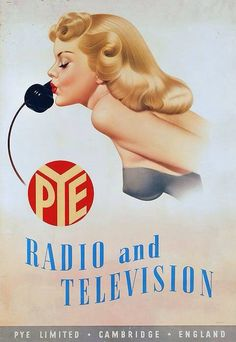 Vintage Advertising : Illustration by Archie Dickens for Pye Radio and Television (ca. Vintage Advertising Posters, Advertising Signs, Advertising Campaign, Vintage Advertisements, Vintage Ads, Vintage Posters, 1950s Advertising, Pulp, 1950s Ads