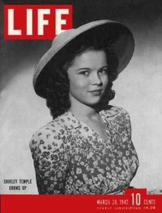 1942 Shirley Temple on cover of Life magazine. I loved Shirley Temple growing up and still adore her.