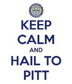 keep calm and hail to pitt