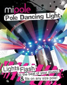 Pole Dancing Light Mipole Pole Dancing LED Light brand new product! A Light that will spice up your pole dancing! The mipole Pole Dancing Light is a portable pole LED. Pole Dance, Stripper Poles, Light Emitting Diode, Spoil Yourself, Pole Fitness, Pink Parties, Led, Packing Light, Fantasy