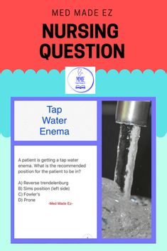 A patient is getting a tap water enema. Nursing Questions, Nursing Courses, Study Organization, Medical Field, Nclex, Study Tips, Save Yourself, Positivity, College Tips