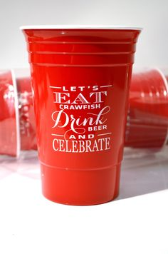 """""""Let's Eat Crawfish"""" Party Cup"""