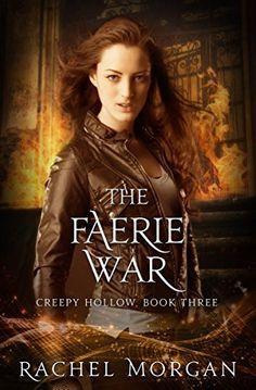 The Faerie War (Creepy Hollow Book 3) by Rachel Morgan, http://www.amazon.com/dp/B00G04S19C/ref=cm_sw_r_pi_dp_bXvgvb0XCB9XT