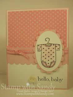 Stampin' Up! Baby Card  by Sandy Mathis at Stamp With Sandy: Baby Tee