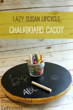 How to Make an Upcycled Lazy Susan Chalkboard - Turn a thrift store lazy Susan into a functional chalkboard for your kids or message center for your family.