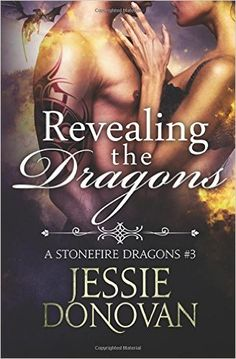 Revealing the Dragons by Jessie Donovan