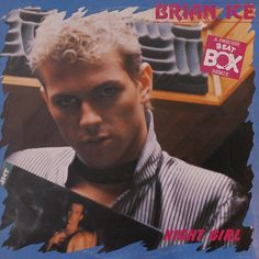 "Brian Ice - Night Girl [Night Remix] 1987 €URO 80's ""La Radio del Ítalo Disco © 2011 - 2016 euro80s.net"