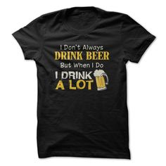 Drink Beer T Shirts, Hoodies. Check price ==► https://www.sunfrog.com/Drinking/Drink-Beer-69653098-Guys.html?41382