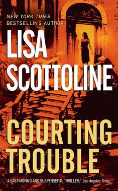 Rosato and Associates: Courting Trouble 7 by Lisa Scottoline Paperback) for sale online Good Books, Books To Read, My Books, Love Reading, Reading Lists, Lisa Scottoline, County Library, Mass Market, Staying Alive