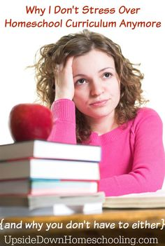 Why I Don't Stress Over Homeschool Curriculum Anymore {and why you don't have to either}