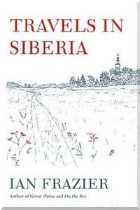 Ian Frazier takes us to another territory worthy of his expansive curiosity: the vast eastern stretches of Russia known as Siberia. Through the stories of Russian friends, Frazier was drawn there in the early '90s, and he soon fell in love with the country