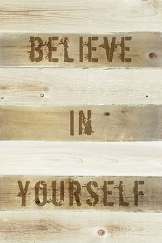 Keep Calm Collection - Believe In Yourself, motivational poster (http://www.keepcalmcollection.com/believe-in-yourself-motivational-poster/)
