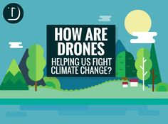 Infographic: how are drones helping us fight climate change?