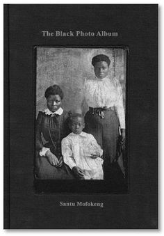 Santu Mofokeng: The Black Photo Album - Look at Me: 1890-1950. Portraits from South Africa is drawn from an ongoing research project of the University of Witwatersrand in Johannesburg.