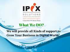 As a SEO agency IPIX Solutions will provide you all the required support for your digital marketing plan.  #ipixsolutions #seo #agency #india #digitalmarketing #seoagency