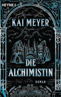"""Samys Lesestübchen: """" Die Alchimistin #1"""" von Kai Meyer"""