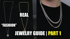 "Mens Jewelry Guide Part 1 - ""Fashion Jewelry vs The Real Deal"" Men's Jewelry, Fashion Jewelry, Men Necklace, Style Guides, Things To Come, Fashion Tips, Trendy Fashion Jewelry, Costume Jewelry, Man Jewelry"