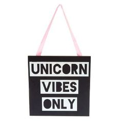 Make sure your best friends and siblings know what vibe your room has! UNICORN VIBES ONLY! Hang this matte black plaque with holographic letteringW x H Pink ribbon hanger Style Number: 35038 - Claire's Black & Holographic Unicorn Vibes Only Wall Décor Girls Accessories, Jewelry Accessories, Hair Jewelry, Fashion Jewelry, Wall Décor, Holographic, School Supplies, Unicorn, Stationery