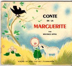''Conte de La Marguerite'' de Beatrice Appia, Les Album du Père Castor- Flammarion