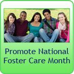 May is National Foster Care Awareness Month