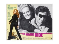 THE HARD RIDE, (from left of large inset): Sherry Bain, Robert Fuller, 1971. Posters at AllPosters.com