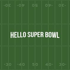 Why hello, Super Bowl! #GameDay Who is your FAV?