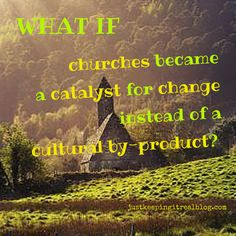 Churches--A Change Agent